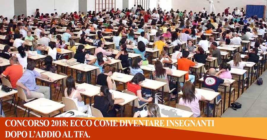 CONFERMATO CONCORSO 2018: ECCO COME DIVENTARE INSEGNANTI DOPO L'ADDIO AL TFA.