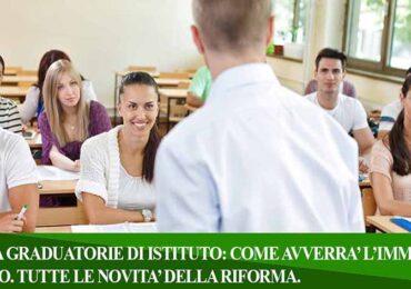 II FASCIA GRADUATORIE DI ISTITUTO: COME AVVERRA' L'IMMISSIONE IN RUOLO. TUTTE LE NOVITA' DELLA RIFORMA.