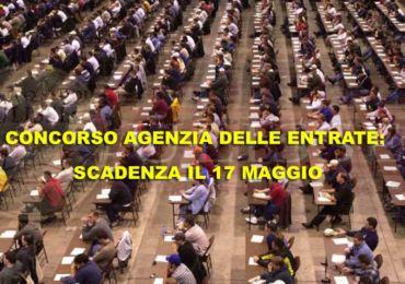 CONCORSO AGENZIA DELLE ENTRATE: SCADENZA IL 17 MAGGIO