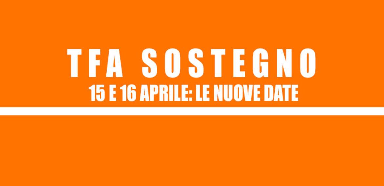 15 E 16 APRILE: LE NUOVE DATE DEL TFA SOSTEGNO