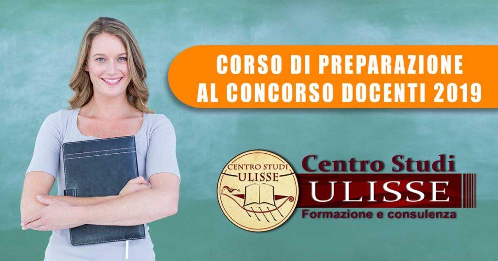 CORSO DI PREPARAZIONE AL CONCORSO DOCENTI 2019 II^ Ed