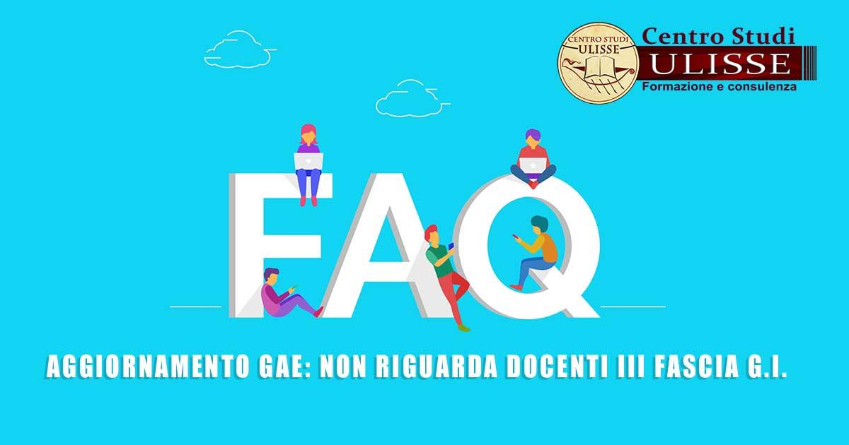 AGGIORNAMENTO GAE: NON RIGUARDA DOCENTI III FASCIA G.I.