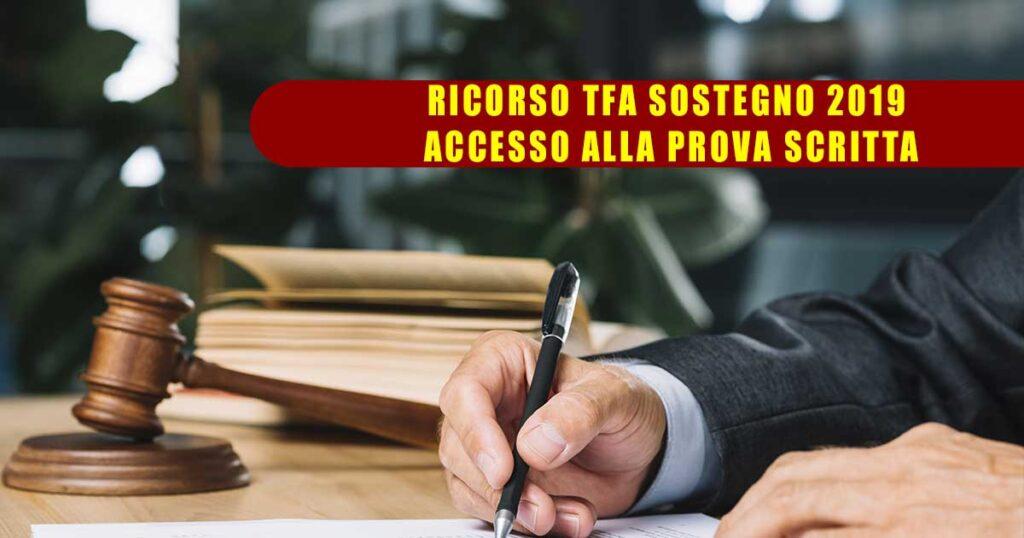 RICORSO TFA SOSTEGNO 2019: ACCESSO ALLA PROVA SCRITTA