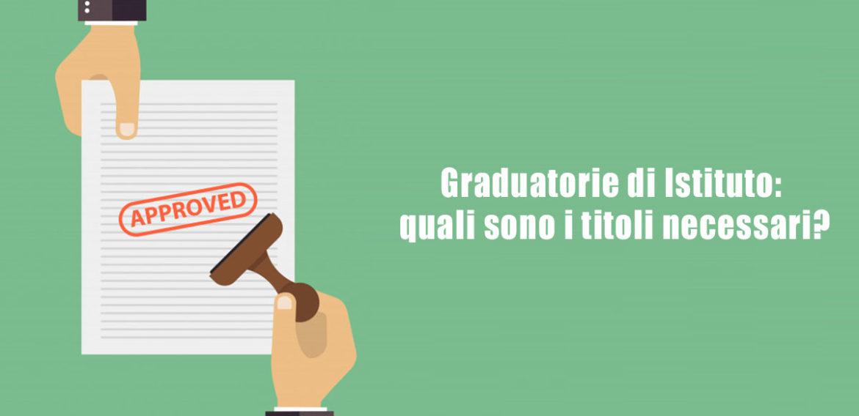 Graduatorie di istituto: quali sono i titoli necessari?