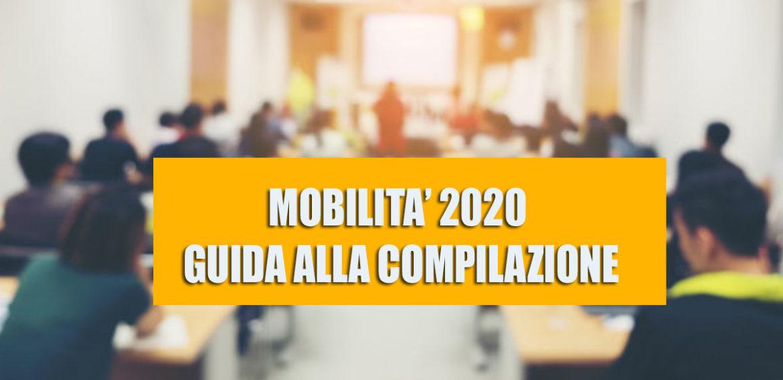 MOBILITA' 2020: TUTTE LE GUIDE ALLA COMPILAZIONE DELLE DOMANDE.
