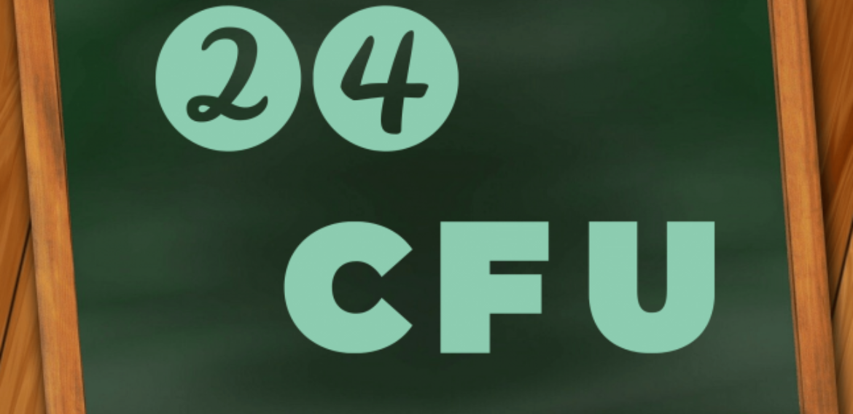 24 CFU: TUTTO QUELLO CHE BISOGNA SAPERE